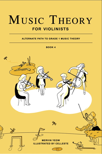 Music Theory for Violinists Book 4: Alternate Path to Grade 1 Music Theory - Music Creators Online