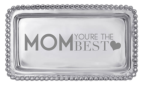 """Mom, You're the Best."" Beaded Tray"