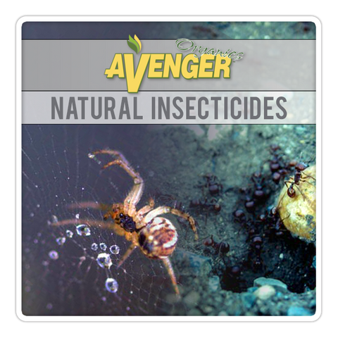 Avenger® | Natural Insecticides