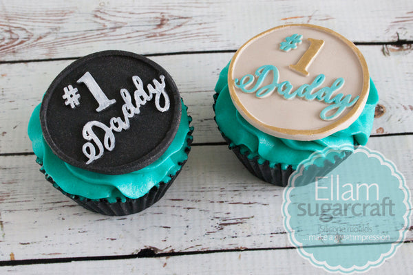 Number 1 Daddy cupcakes- Fathers Day cupcake - chalkboard cupcake topper  Silicone cake craft cupcake Mould 58mm - Ellam Sugarcraft Moulds For Fondant Or Chocolate