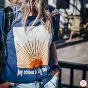 Joy Comes in the Morning Tee
