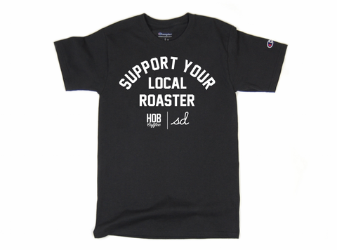 SUPPORT YOUR LOCAL ROASTER TEE CHAMPION