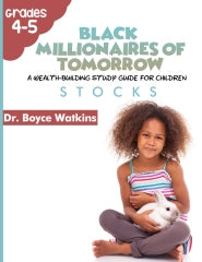 The Black Millionaires of Tomorrow Workbook (Grades 4-5) - Stocks