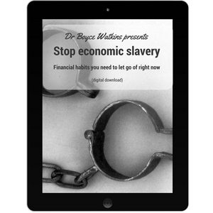 Dr Boyce Watkins presents - Stop economic slavery - Financial habits you need to let go of right now (digital download) Download + Dr Boyce Watkins Presents:  An introduction to the basics of wealth-building (Digital Download)