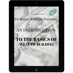 Dr Boyce Watkins Presents:  An introduction to the basics of wealth-building (Audio Lecture Download)
