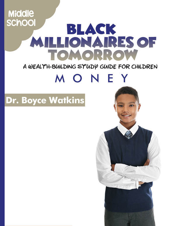 The Black Millionaires of Tomorrow Workbook (Middleschool) - Money