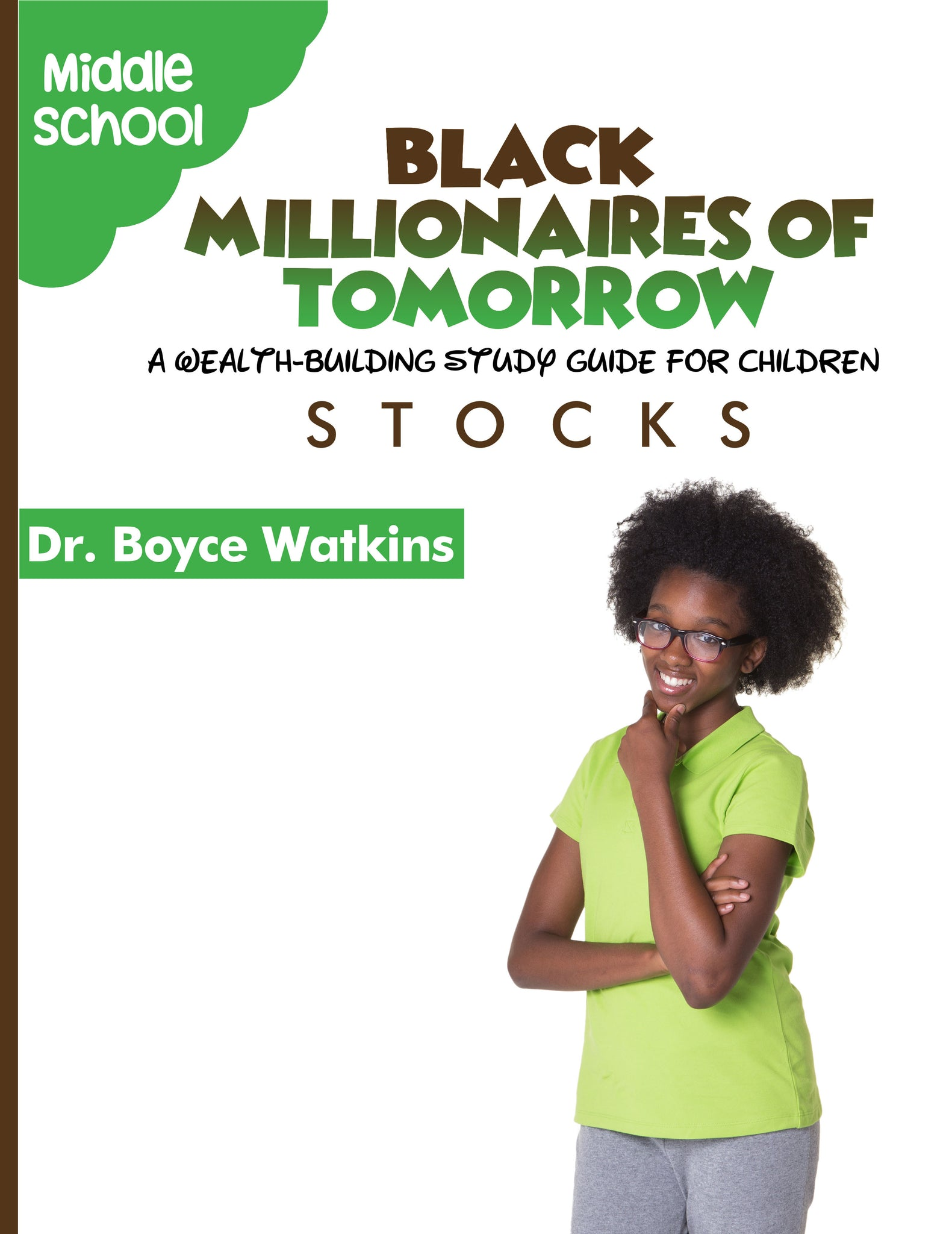 The Black Millionaires of Tomorrow Workbook (Middleschool) - Stocks