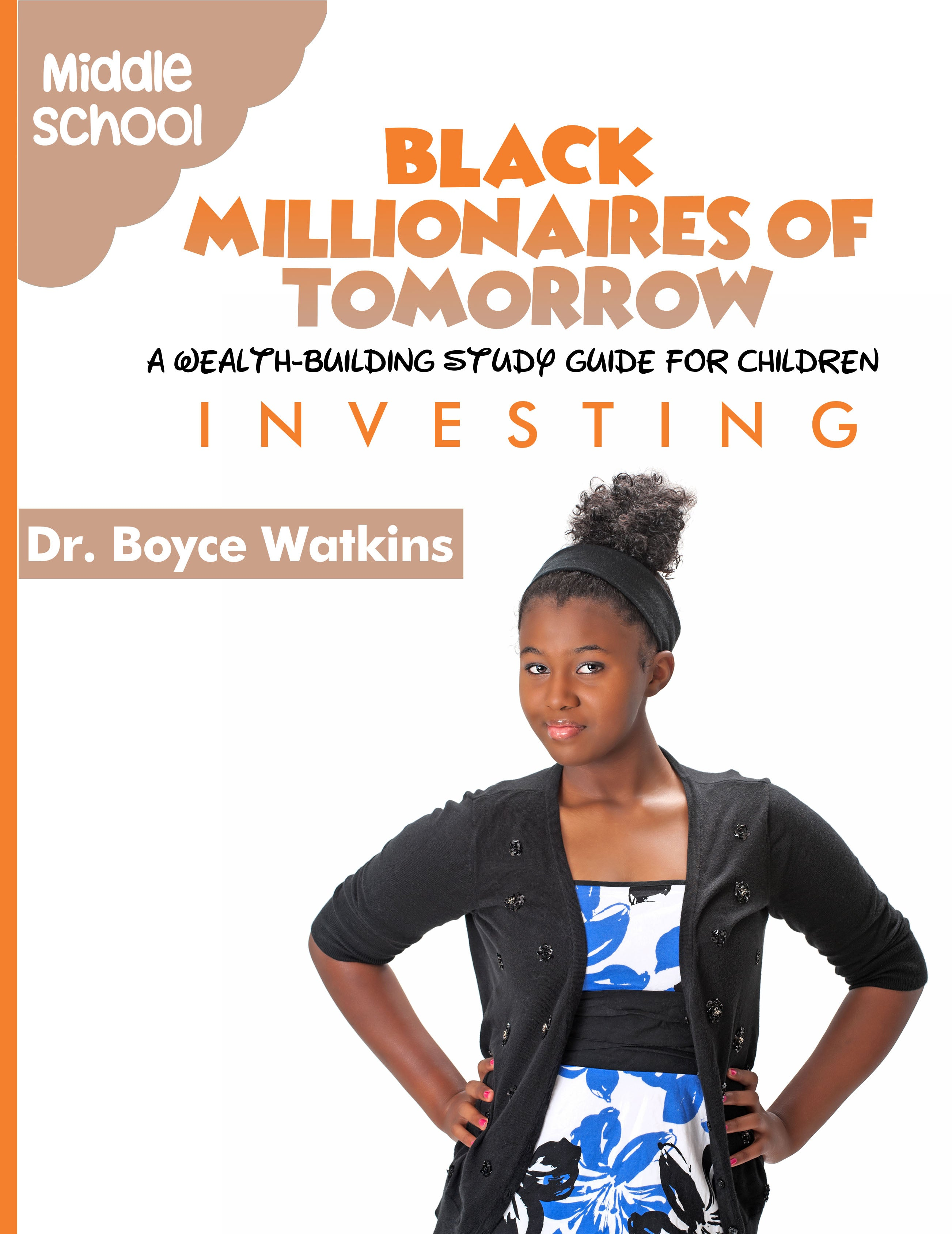 The Black Millionaires of Tomorrow Workbook (Middleschool)