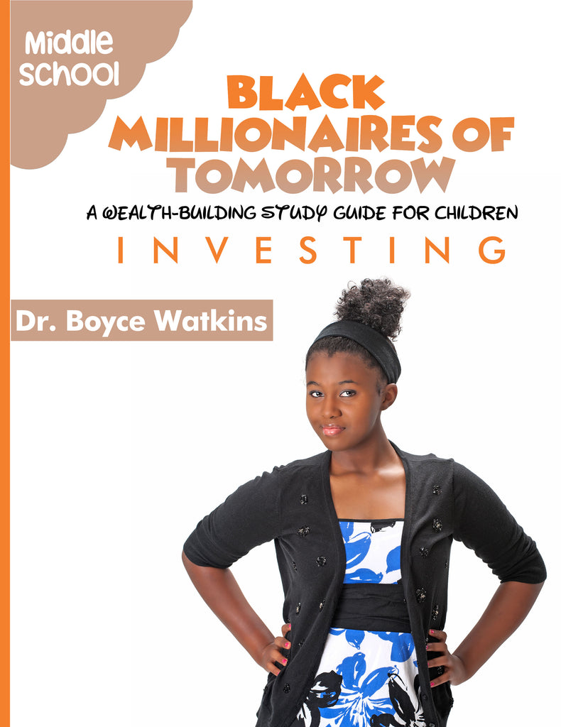 The Black Millionaires of Tomorrow Workbook (Middleschool) - Investing