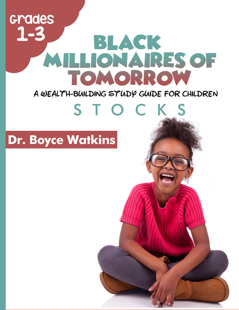 The Black Millionaires of Tomorrow Workbook (Grades 1- 3) - Stocks
