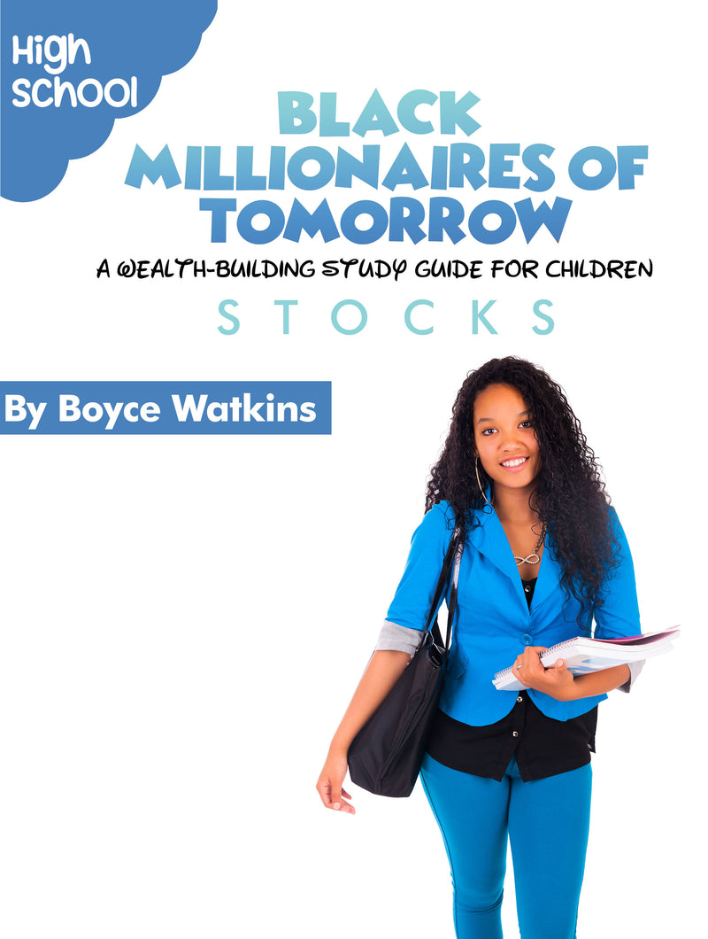 The Black Millionaires of Tomorrow Workbook (Highschool) - Stocks