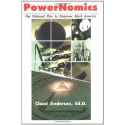 PowerNomics : The National Plan to Empower Black America