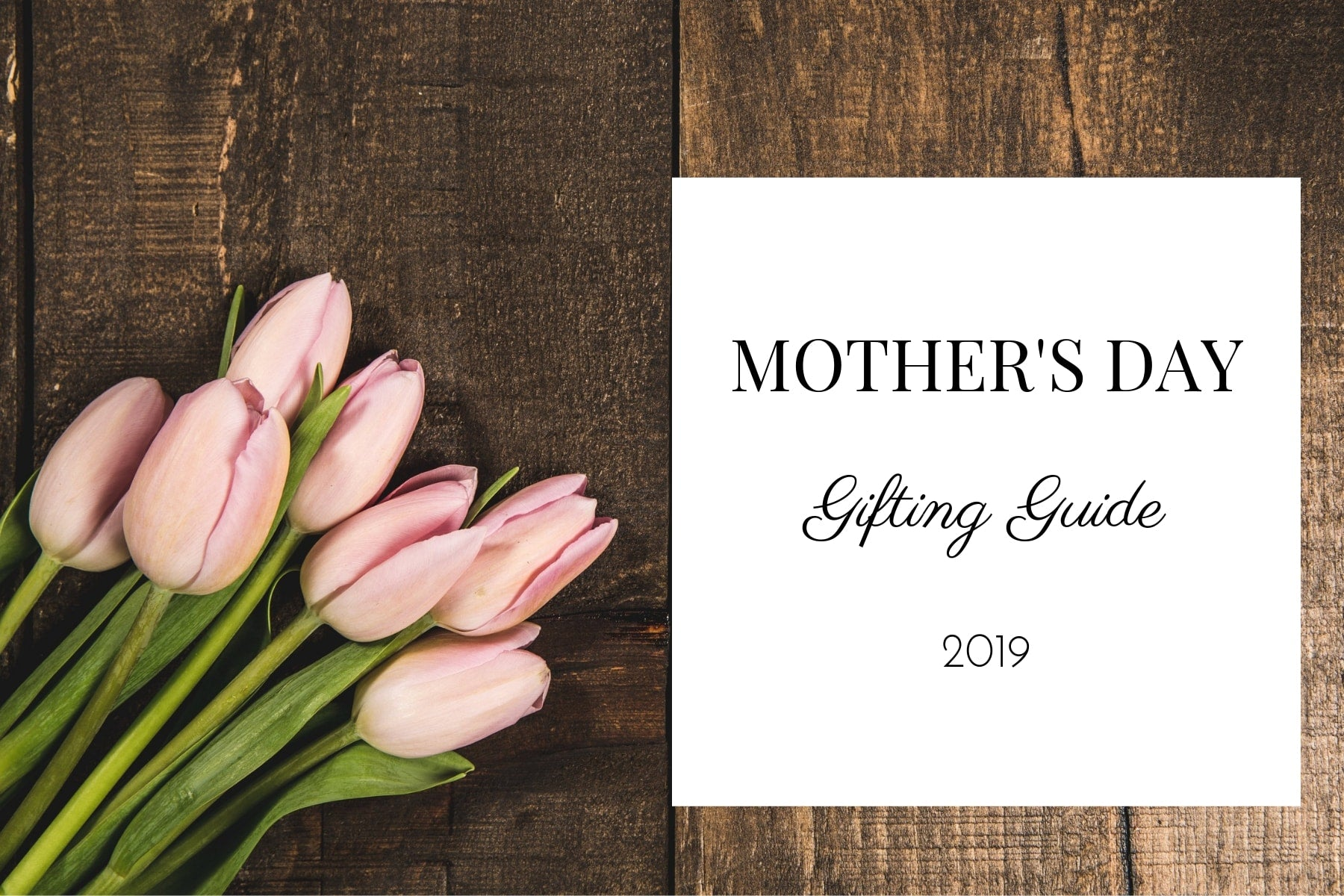 Home Artisan Mother's Day Gifting Guide 2019