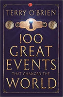 100 GREAT EVENTS THAT CHANGED THE