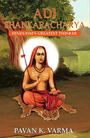 Adi Shankaracharya: Hinduism's Greatest Thinker
