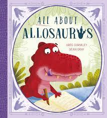 ALL ABOUT ALLOSAURUS