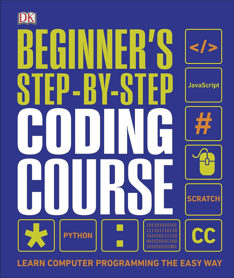 BEGINNERS STEP BY STEP CODING COURSE
