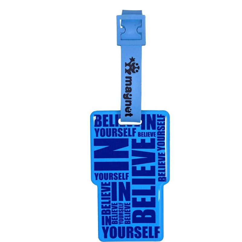 BELIEVE IN YOURSELF BAGGAGE TAG