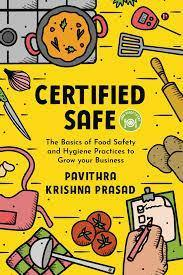 CERTIFIED SAFE THE BASICS OF FOOD SAFETY
