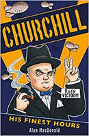 CHURCHILL HIS FINEST HOUR