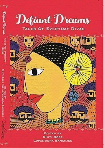 DEFIANT DREAMS:TALES OF EVERYDAY DIVA