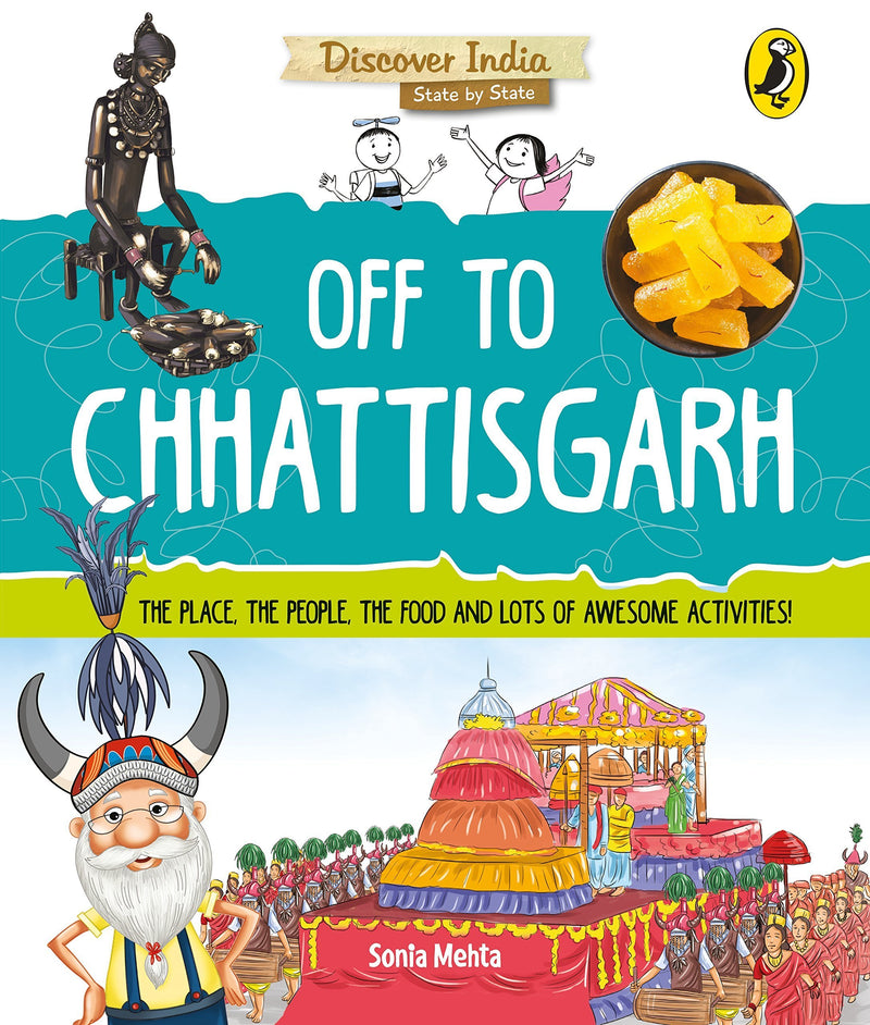DISCOVER INDIA OFF TO CHHATTISGARH