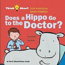 DOES A HIPPO GO TO THE DOCTOR