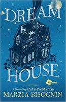 Dream House (Cutiepiemarzia) Hardcover
