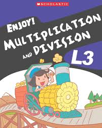 ENJOY MULTIPLICATION AND DIVISION L3