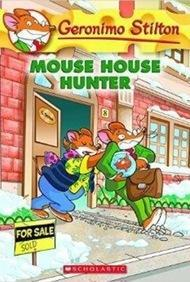 GERONIMO STILTON 61: MOUSE HOUSE HUNTER