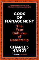 GODS OF MANAGEMENT THE FOUR CULTURES OF LEADERSHIP