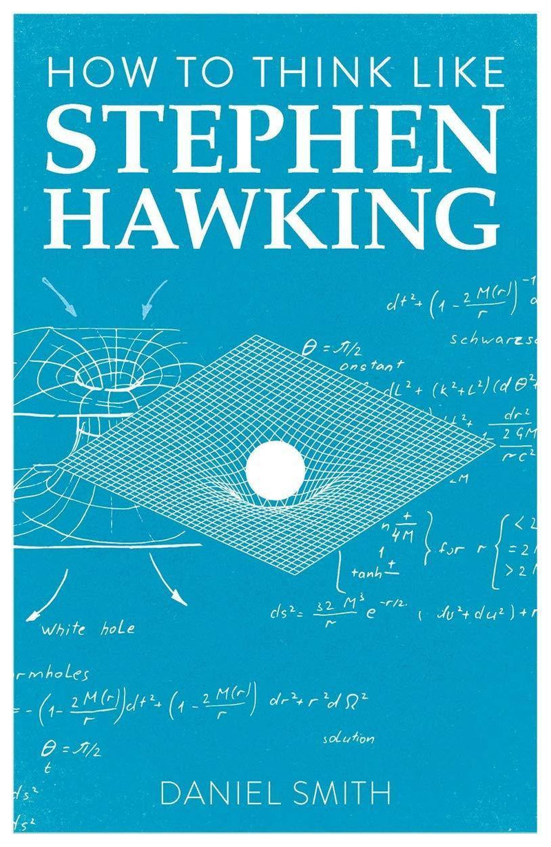 HOW TO THINK LIKE STEPHEN HAWKING PB