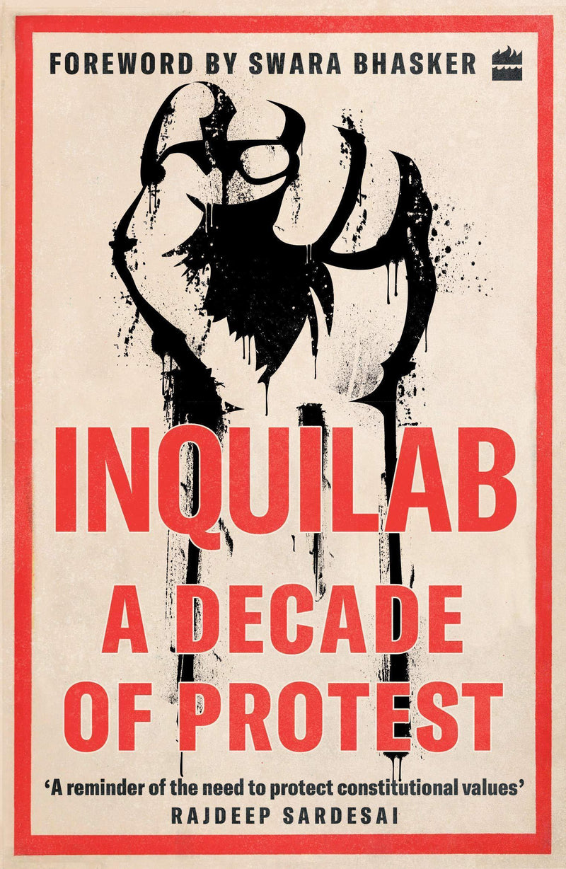 INQUILAB A DECADE OF PROTEST