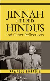 JINNAH HELPED HINDUS AND OTHER REFLECTIONS