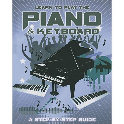 LEARN TO PLAY THE PIANO AND KEYBOARD - 97814075397
