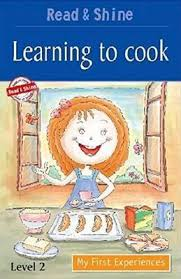 LEARNING TO COOK READ AND SHINE
