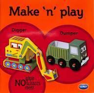 MAKE N PLAY DIGGER AND DUMPER