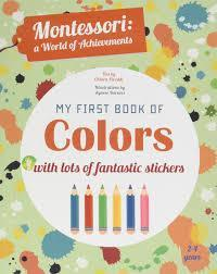 MONTESSORI MY FIRST BOOK OF COLORS