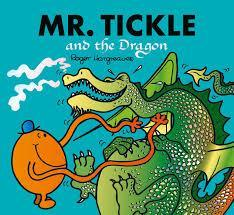 MR TICKLE AND THE DRAGON MR MEN AND LITTLE MISS PICTURE BOOKS