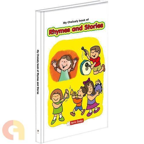 MY CHOICELY BOOK OF RHYMES AND STORIES