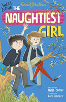 Naughtiest Girl: 8: Well Done, The Naughtiest Girl Paperback