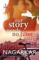 Our Story Needs No Filter Paperback
