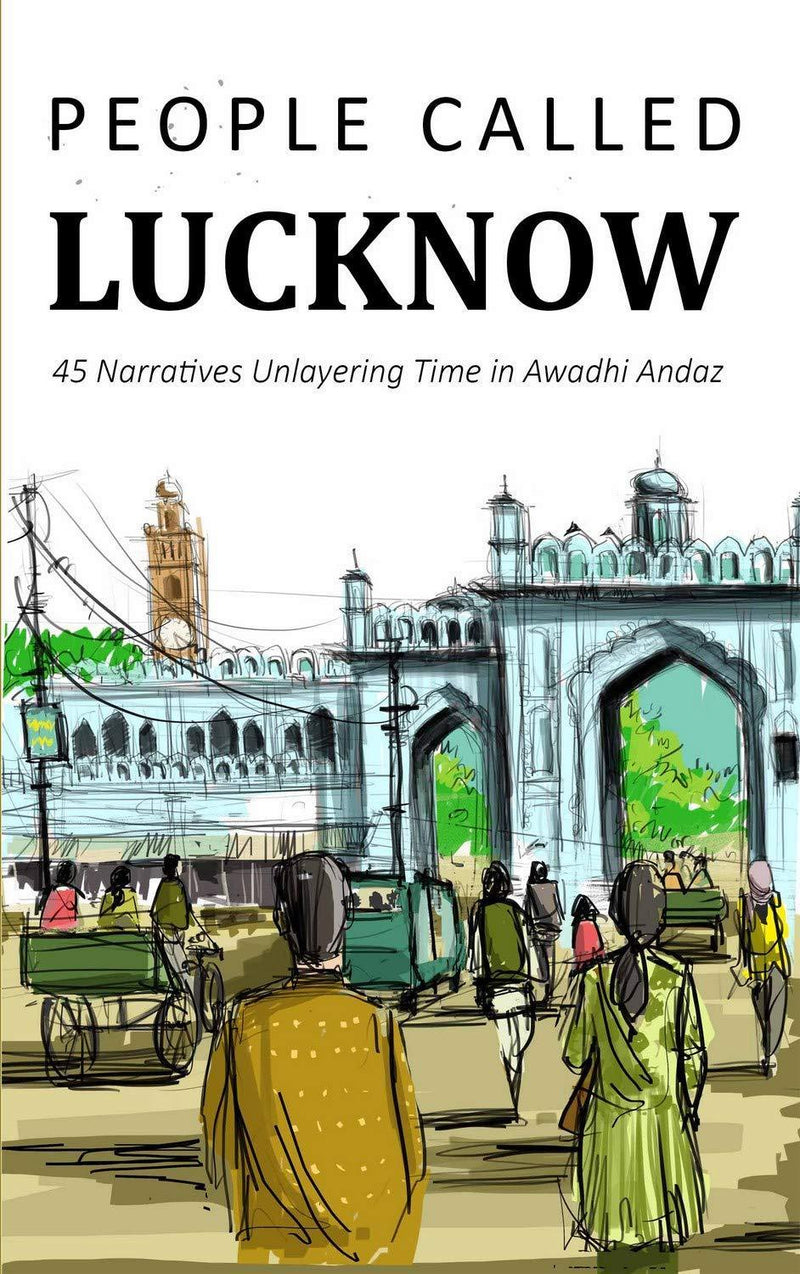 PEOPLE CALLED LUCKNOW