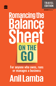 ROMANCING THE BALANCE SHEET ON THE GO