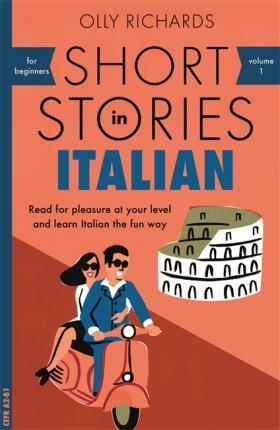 SHORT STORIES IN ITALIAN FOR BEGINNERS