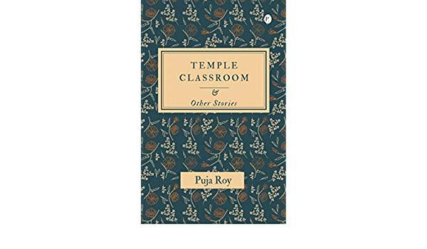 TEMPLE CLASSROOM AND OTHER STORIES