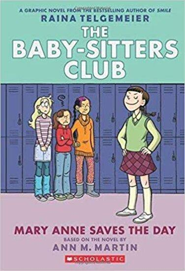 THE BABY SITTERS CLUB GRAPHIX 03 MARY ANNE SAVES THE DAY