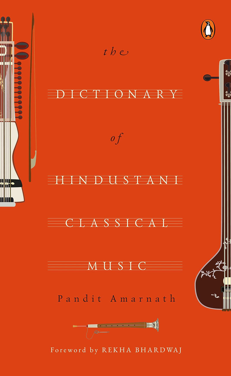 The Dictionary of Hindustani Classical Music Hardcover