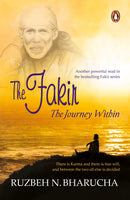 The Fakir: The Journey Within Paperback