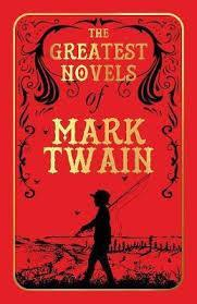 THE GREATEST NOVELS OF MARK TWAIN DELUXE EDITION